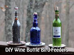 DIY Wine Bottle Bird-FeThere are different ways to feed the birds and get creative with different ideas. Take care of the birds in your back yard this year with this brilliant bird feeder idea. Not only will the home made feeders help to encourage wildlife, but they'll make your garden look that extra bit special.Take an old wine bottle – now you have an excuse to drink wine and use it to make a bird feeder!eders