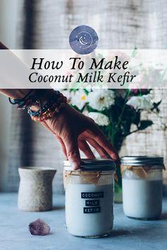 Coconut Milk Benefits, Kefir Benefits, Make Coconut Milk, Coconut Flour, Anti Candida Diet, Candida Diet Recipes, Body Ecology Diet, Prebiotics And Probiotics, Kefir Recipes