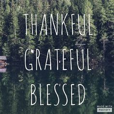New thing everyday I am acknowledging everything and everyone I am thankful, grateful, and blessed to know and have in my life. Like this if you are thankful daily!