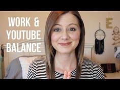 Work and YouTube Balance - ErinTheInsomniac