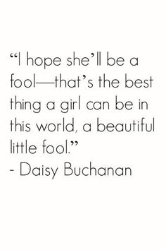 Important Quote From The Great Gatsby Idea daisy from the great gats quote gats quotes great Important Quote From The Great Gatsby. Here is Important Quote From The Great Gatsby Idea for you. Important Quote From The Great Gatsby the great gat. The Great Gatsby, Great Gatsby Quotes, Jay Gatsby Quotes, Cute Quotes, Great Quotes, Quotes To Live By, Inspirational Quotes, Pretty Words, Beautiful Words