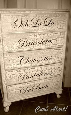 DIY Home Decor •• French Flair! •• Great Ideas & Tutorials. Including this ooh la la dresser from 'curb alert'.