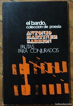 Pautas para conjurados / Antonio Martínez Sarrión