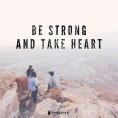 Be strong and take heart all you who hope in the Lord. - Psalm 31:24 #NIV
