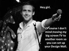 Ryan Gosling - Hey girl hey!
