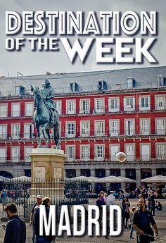 It's #Madrid, #Spain Week at Wanderlust Duo!
