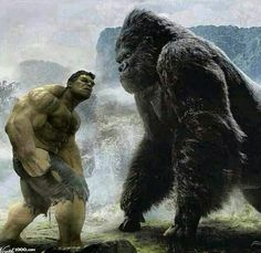Hulk and King Kong....Hulk would win! But it would be a bad ass fight!
