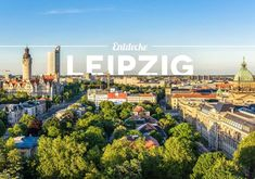 Short trip to Leipzig: 10 things you should definitely do in Leipzig – Famous Last Words Quad Cities, Best Cities, Twin Cities, Travel Itinerary Template, Travel Cards, Travel Reviews, Backpacking Europe, Short Trip, Travel And Tourism