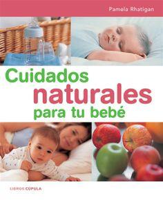 Cuidados naturales para tu bebé es un compendio de remedios naturales para que los padres puedan ayudar al bebé a restablecerse de las afecciones leves más comunes.En la primera parte ofrece consejos generales sobre los problemas más frecuentes. La segunda parte se centra en cuidados generales para el bienestar del recién nacido. http://rabel.jcyl.es/cgi-bin/abnetopac?SUBC=BPSO&ACC=DOSEARCH&xsqf99=338447