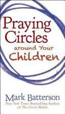 praying circles around your child - Google Search