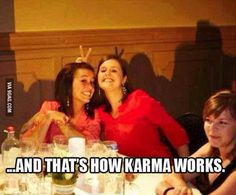 This is how karma works…