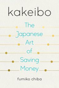 (Get eBook) Kakeibo: The Japanese Art of Saving Money by Fumiko Chiba Track Spending, War Quotes, Budgeting 101, Chiba, Always Learning, Smart People, Ways To Save Money, Book Recommendations, Japanese Art
