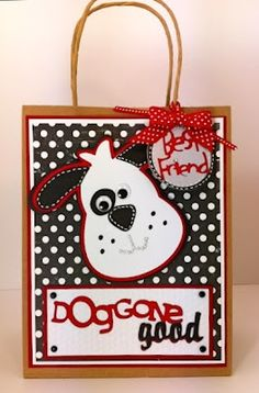 """Gift Bag The dog is from the """"Doodlecharms"""" cartridge, the """"Just Because Cards"""" cartridge was used for """"Dog Gone Good"""", the """"best friend"""" dog tag is from """"Paper Pups' Cute Gifts, Best Gifts, Create A Critter, Cricut Cards, Kids Cards, Dog Cards, Cricut Creations, Scrapbook Cards, Scrapbooking Ideas"""