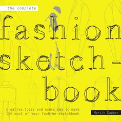 Complete Fashion Sketchbook