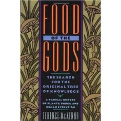 'Food of the Gods' by Terence McKenna