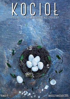 Kociol nr 4 - marzec/kwiecień 2015  Magazyn Kocioł tworzy grupa dolnośląskich blogerów. Pokazujemy klasyczne i nowatorskie przepisy oraz dbamy o kulinarne tradycje regionu.