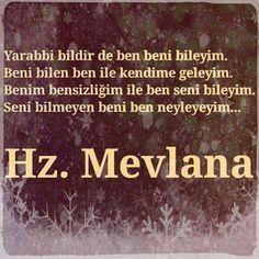 #mevlana  #corekotuyagi   MEVLANA Allah Islam, Islam Muslim, Rumi Quotes, Life Quotes, Learn Turkish, Life Changing Quotes, Motivational Words, Sufi, Islamic Quotes
