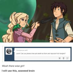 xD I always imagined Percy as Rapunzel and Annabeth as Flynn.... personality wise, I mean. <<< totally agree
