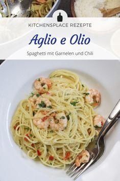 In diesem Beitrag zeige ich Dir ein einfaches Rezept für Spaghetti Olio e Aglio mit Garnelen und Chili. Ein tolles Rezept für die schnelle Feierabendküche. Chili, Ethnic Recipes, Food, Browning, Noodle, Food Food, Meal, Chile, Chilis