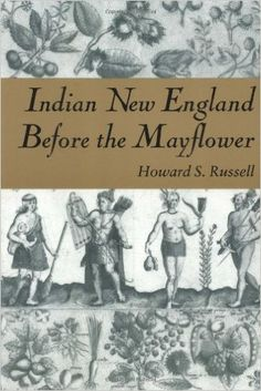 Indian New England before the Mayflower / Howard S. Russell