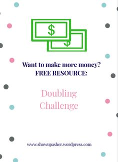 Increase your money by being smart with your finances. Take our FREE Doubling Challenge to double your money