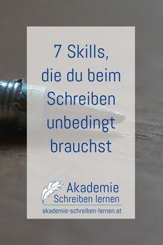 7-skills-die-du-beim-schreiben-brauchst_akademie-schreiben-lernen Marketing, Life Hacks, Blog, Cards Against Humanity, Author, Writing, Up, Creative Writing, Writing A Book