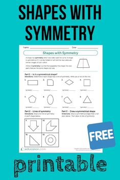 Shapes with Symmetry - Studying symmetry? Use this FREE printable to practice! Your children will identify the symmetrical shapes, draw lines of symmetry, and create a symmetrical shape. Symmetry Math, Symmetry Worksheets, Symmetry Activities, Math Activities, Education Quotes For Teachers, Quotes For Students, Quotes For Kids, High School History, Education English