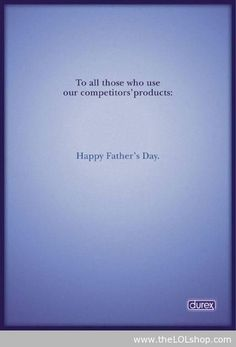 Happy Father's Day - BEST ad EVER!! lol