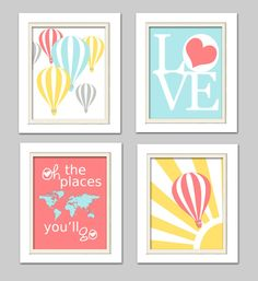 Hot Air Balloon Nursery, Oh the places you will go, LOVE nursery art, Nursery Quad, set of 4 8X10, Choose your colors