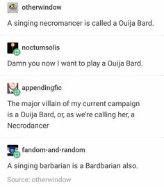 More puns since you guys liked the last one. Funny Memes, Tumblr Funny, Jokes, Hilarious, Dnd Stories, Dnd Funny, Dungeons And Dragons Memes, Dragon Memes, Thing 1