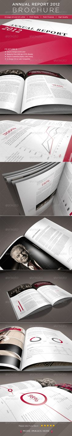 24 Page Annual Report Brochure Easy to edit, you can change dark red accent color throughout the whole document at once, paragraph and character styles included, text and images placed on separate layers, text aligned to grid.
