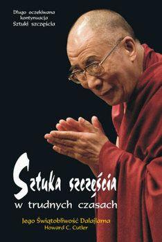 Sztuka szczęścia w trudnych czasach-Dalajlama, Cutler Howard C.