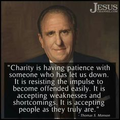 Charity Thomas S Monson Gospel Quotes, Lds Quotes, Uplifting Quotes, Religious Quotes, Great Quotes, Quotable Quotes, Motivational Quotes, Spiritual Thoughts, Spiritual Quotes