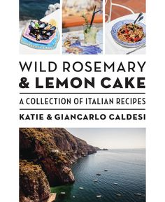 Wild Rosemary and Lemon Cake  The new book from Hardie Grant Books. Learn more: http://www.rizzoliusa.com/book.php?isbn=9781742706320