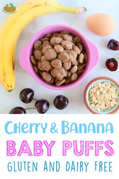 Homemade Cherry Banana Baby Puffs - Gluten and Dairy Free. Recipe instructions and many tips on how to prepare your homemade puffs. Baby Snacks, Toddler Snacks, Toddler Stuff, Kinds Of Cereal, Homemade Baby Puffs, Chickpea Pancakes, Cherry Baby, Puff Recipe, Thing 1