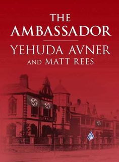 The Ambassador — An intelligent, fact-paced historical novel moves up the formation of Israel by ten years and reimagines Jewish-Nazi diplomacy during WWII. Read More: https://www.forewordreviews.com/reviews/the-ambassador-1/?utm_source=pinterest&utm_medium=social&utm_campaign= #historical
