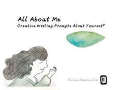 All About Me - Creative Writing Prompts about Yourself