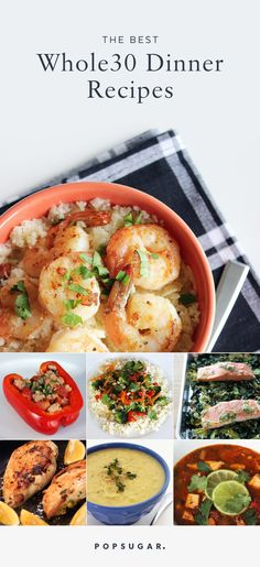 Following a Whole30 Diet can be a great way to reset your eating habits —it also requires careful planning! Take the guesswork out of cooking with these healthy, high-protein Whole30 dinner recipes.