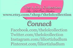 Connect with The L.O.L Collection