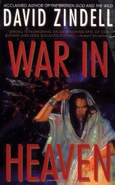 War in Heaven, by David Zindell