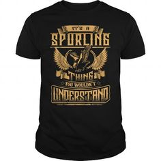 Awesome Tee SPURLING shirt Its a SPURLING Thing You Wouldnt Understand  SPURLING Tee Shirt SPURLING Hoodie SPURLING Family SPURLING Tee SPURLING Name T-Shirts
