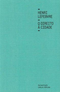 """""""O Direito à Cidade"""", de Henri Lefebvre Cards Against Humanity, City, Books"""