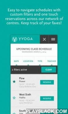YYoga  Android App - playslack.com , Our goal is to give you a seamless YYoga experience with the swipe of a finger. Give us some real estate on your device and we can help you find and reserve classes, check your pass status and explore your personal dashboard to keep connected to your mat.Schedule & Reservations: We have made it easy to filter multiple centres, save your favourites, and reserve or cancel your classes.Pass Tracking: Your personal dashboard will let you know how many…