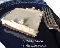 Chocolate caramel no moo cheesecake! Dairy free! THM S - Low carb! - Anointed with Oil of Joy