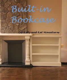 Kitty and Kat Miniatures: DIY Tutorial 1:12 Scale Dollhouse Built-In Bookcase From A Michael's Hutch.  Super Easy To Do!
