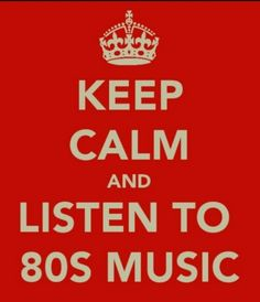 It was the best...80's Music ♥