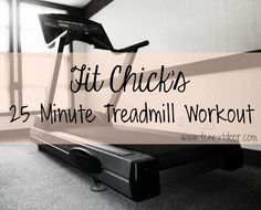 Sweat it out with our 25 minute Treadmill workout! #fit #workout #treadmill #KLfit #blogger #fitness