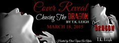 "MRM's Confessions of a Book Addict: Cover Reveal - ""Chasing the Dragon"" by T.K. Leigh"