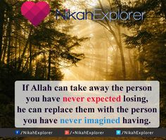 If Allah can take away the person you have never expected losing, he can replace them with the person you have never imagined having. Muslim Couple Quotes, Muslim Couples, Allah, Matrimonial Services, Love In Islam, General Quotes, Three Words, It Goes On, Love Yourself Quotes