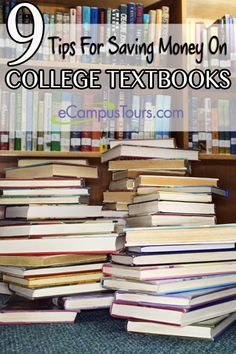 9 tips for saving money on college textbooks.  #collegetips #college